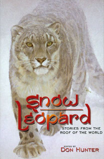 Cover of Snow Leopard: Stories from the Roof of the World